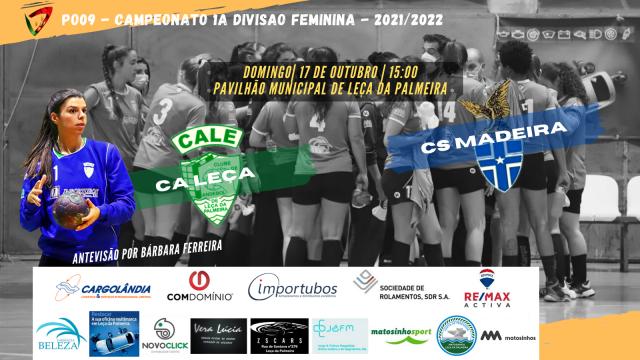 CA Leça vs. CS Madeira jogam este Domingo em Seniores Femininos