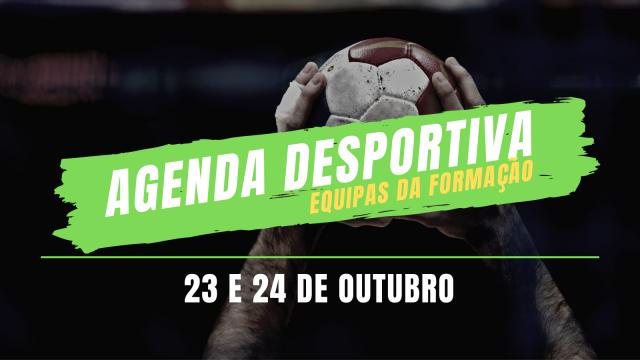 Agenda Desportiva das Equipas de Formação – 23 e 24 de Outubro