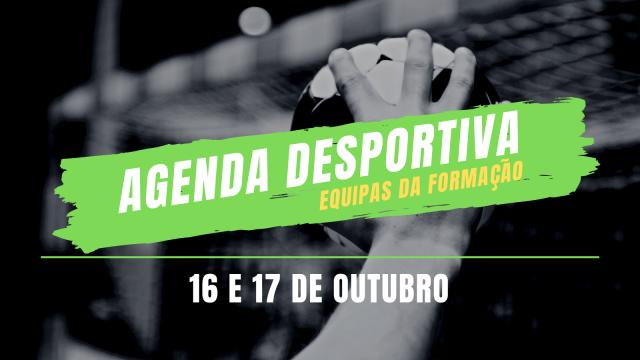 Agenda Desportiva das Equipas de Formação – 16 e 17 de Outubro